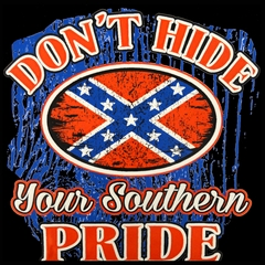 Don't Hide Your Southern Pride Mens T-shirt