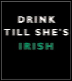 Drink Till She's Irish Mens T-Shirt
