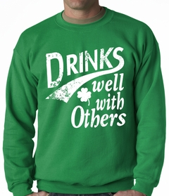 Drinks Well With Other Irish St. Patrick's Day Crewneck