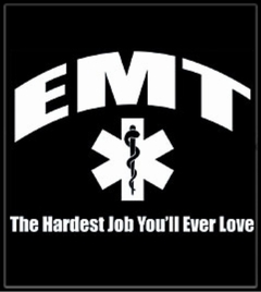 EMT The Hardest Job T-Shirt