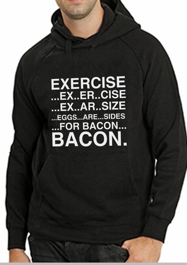 Exercise Eggs Are Sides For Bacon Adult Hoodie<!-- Click to Enlarge-->