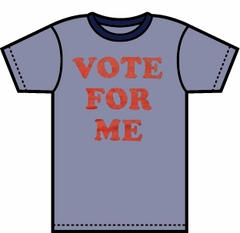 Fan Club Vote For Me T-Shirt