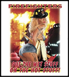 Firefighters Wet Stuff T-Shirt