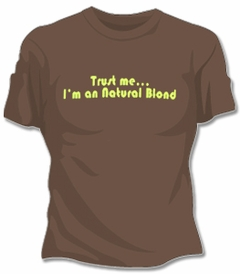 Five Crown Im An Natural Blond T-Shirt
