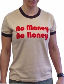 Five Crown No Money No Honey Girls T-Shirt