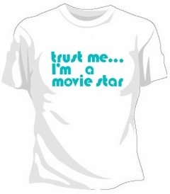 Five Crown Trust Me... I'm  A Movie Star Girls T-Shirt