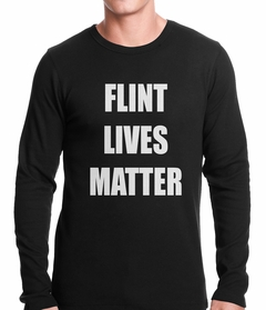Flint Michigan Lives Matter Thermal Shirt