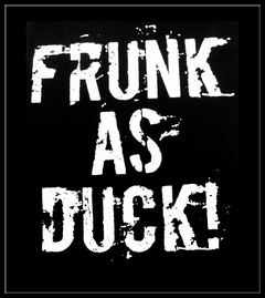Frunk As Duck! Drunken Slur T-Shirt