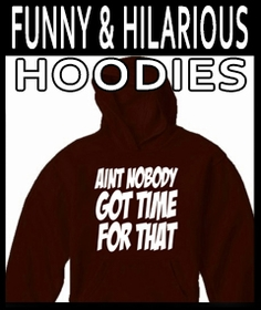 Funny & Hilarious Hoodies