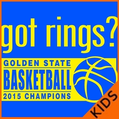 Got Rings? Golden State2015  Basketball Champs Kids T-shirt