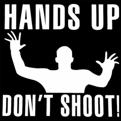 Hands Up Don't Shoot Mens T-shirt