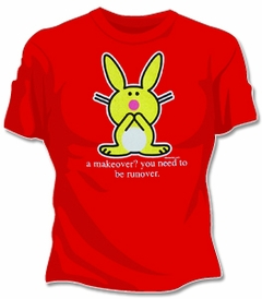 Happy Bunny Makeover/ Runover T-Shirt