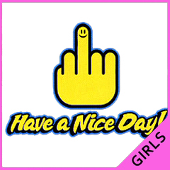 Have A Nice Day Girls T-Shirt