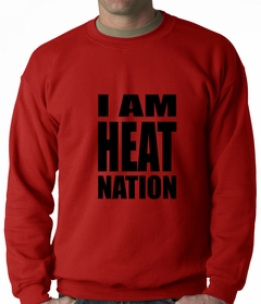 I Am Heat Nation Basketball Crewneck Sweatshirt