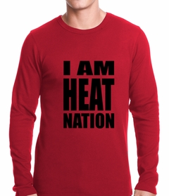 I Am Heat Nation Basketball Thermal Shirt