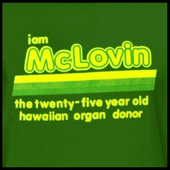 I Am McLovin T-Shirt  From The Movie Superbad