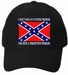 I Don't Have An Attitude Problem Baseball Hat