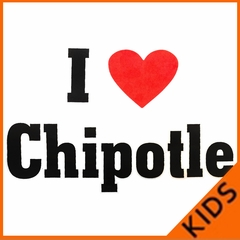 I Love Chipotle Kids T-shirt
