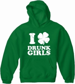 I Love Drunk Girls Adult Hoodie