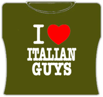 I Love Italian Guys Girls T-Shirt