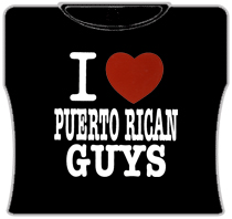 I Love Puerto Rican Guys Girls T-Shirt