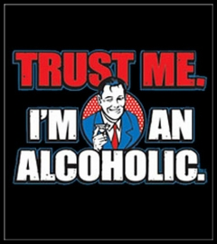 I'm An Alcoholic T-Shirt