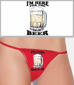 I'm Here For The Beer Thong