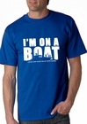 I'm On a Boat (Got My Swim Trunks & My Flip-Floppies) T-Shirt