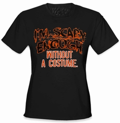I'm Scary Enough Girl's T-Shirt