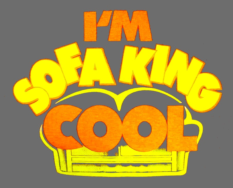 Im Sofa King Cool TShirt From The Movie Accepted - Sofa king