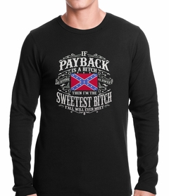 I'm The Sweetest Bitch Confederate Flag Thermal Shirt