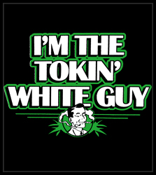 I'm The Tokin' White Guy Men's T-Shirt