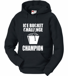 Ice Bucket Challenge Champion Adult Hoodie