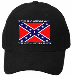 If This Flag Offends You... You Need A History Lesson Confederate Flag Hat