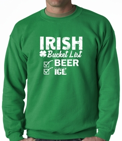 Irish Bucket List - Beer & Ice - St. Patricks Crewneck