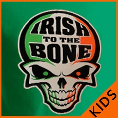 Irish To The Bone Kid's T-Shirt