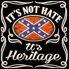 It's Not Hate It's Heritage Mens T-shirt