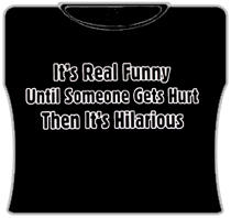It's Real Funny Girls T-Shirt