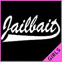 Jailbait Girls T-Shirt