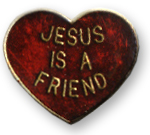 Jesus Is A Friend Lapel Pin
