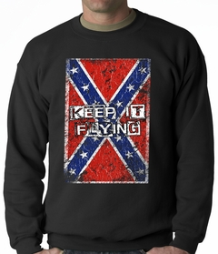 Keep It Flying Confederate Flag Adult Crewneck