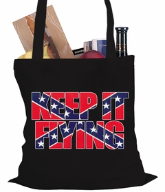 Keep It Flying (Confederate Flag Inside Words) Tote Bag