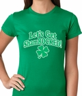 Let's Get ShamROCKED Funny Irish Ladies T-shirt