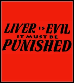 Liver Is Evil, It Must Be Punished Mens T-Shirt