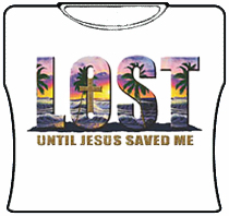 Lost Until Jesus Saved Me Girls T-Shirt