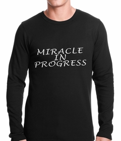 Miracle In Progress Thermal Shirt