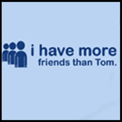 Myspace I Have More Friends Then Tom T-Shirt