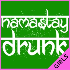 Namastay Drunk Funny Ladies T-shirt