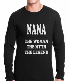 Nana The Woman The Myth The Legend Thermal Shirt