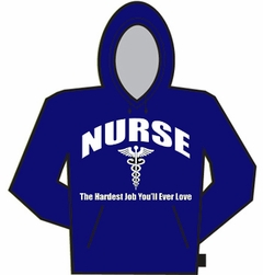 Nurse The Hardest Job Hoodie